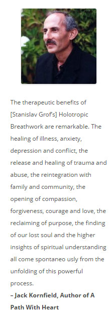 Jack Kornfield Holotropic Breathwork Quote, Holotropic Breathwork Benefits, Holotropic Breathwork Workshops Los Angeles