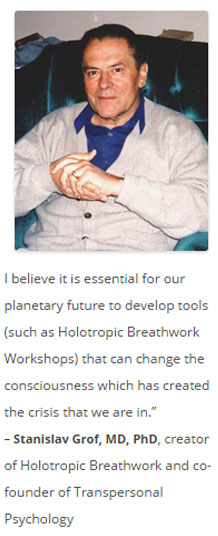 Stan Grof Quote, Michael Stone Holotropic Breathwork Workshops LA, Stan Grof Holotropic Breathwork, Holotropic Breathwork Workshops Los Angeles